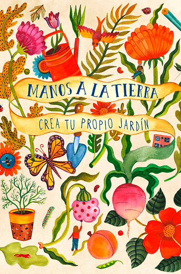 MANOS A LA TIERRA: CREA TU PROPIO JARDÍN. BRADLEY, K.  - AITCH