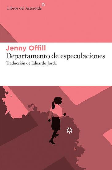 DEPARTAMENTO DE ESPECULACIONES. OFFILL, JENNY