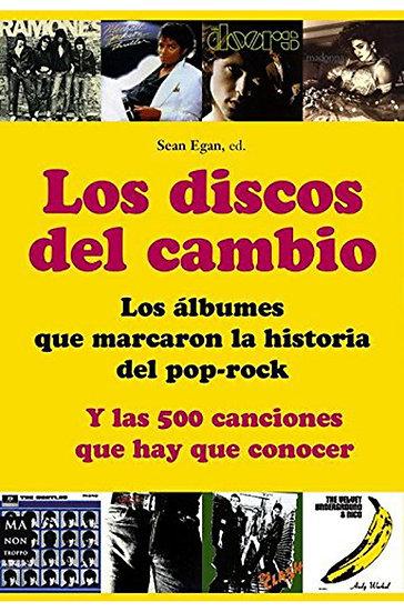 LOS DISCOS DEL CAMBIO. EGAN, SEAN (ED.)