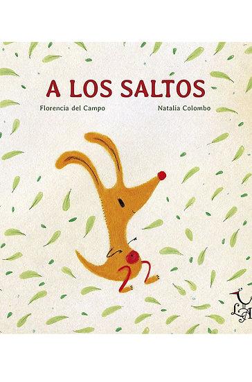 A LOS SALTOS. DEL CAMPO, FLORENCIA - COLOMBO, NATALIA
