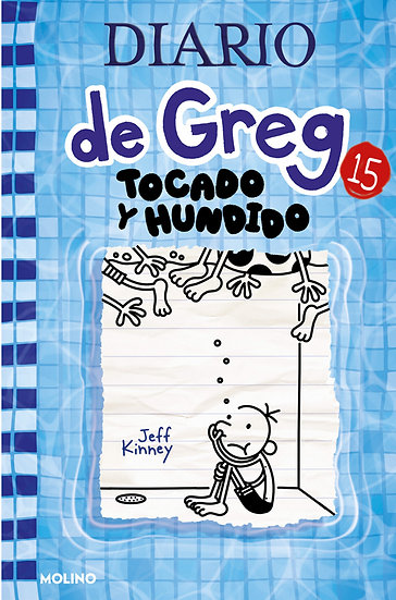 DIARIO DE GREG 15: TOCADO Y HUNDIDO. KINNEY, JEFF