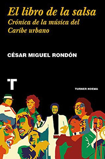 EL LIBRO DE LA SALSA. RONDÓN, CÉSAR MIGUEL