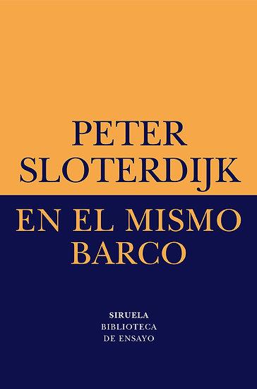 EN EL MISMO BARCO. SLOTERDIJK, PETER