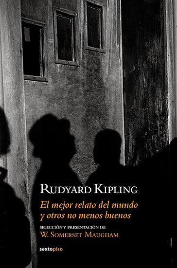 EL MEJOR RELATO DEL MUNDO Y OTROS NO MENOS BUENOS. KIPLING, RUDYARD