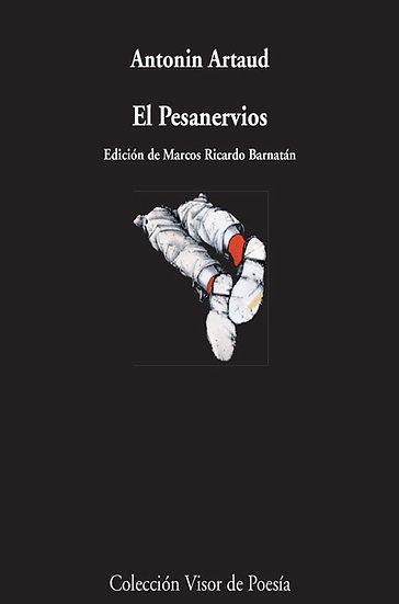 EL PESANERVIOS. ARTAUD, ANTONIN