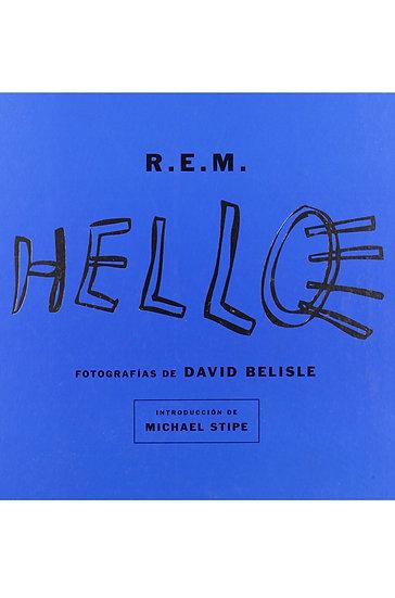 R.E.M.: HELLO. BELISLE, D.