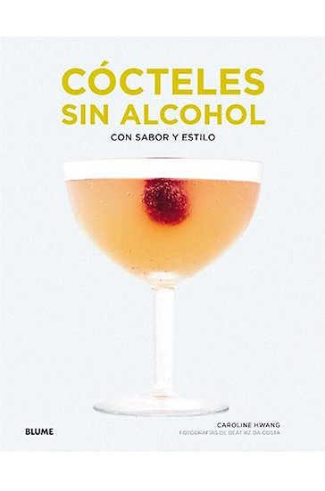 CÓCTELES SIN ALCOHOL. HWANG, CAROLINE