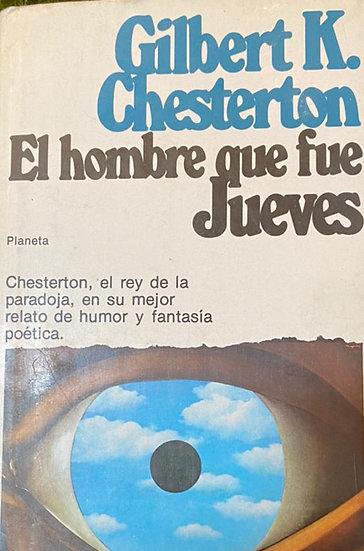 EL HOMBRE QUE FUE JUEVES. CHESTERTON, GILBERT K.