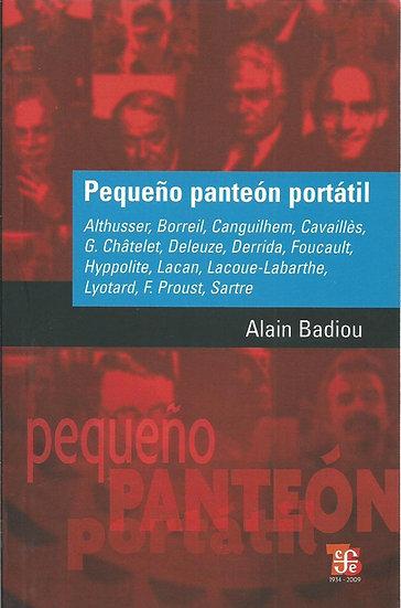 PEQUEÑO PANTEÓN PORTÁTIL. BADIOU, ALAIN