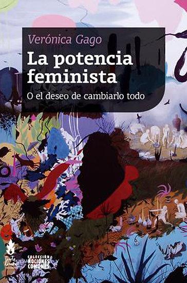LA POTENCIA FEMINISTA. GAGO, VERÓNICA