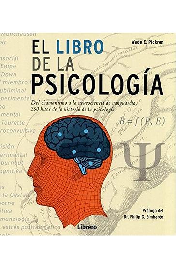 EL LIBRO DE LA PSICOLOGÍA. PICKREN, WADE E.