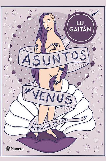 ASUNTOS DE VENUS. GAITÁN, LU