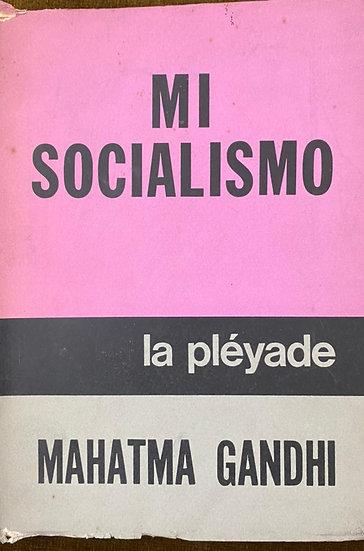 MI SOCIALISMO. GANDHI, MAHATMA
