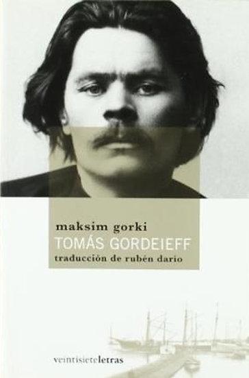 TOMÁS GORDEIEFF. GORKI, MAKSIM