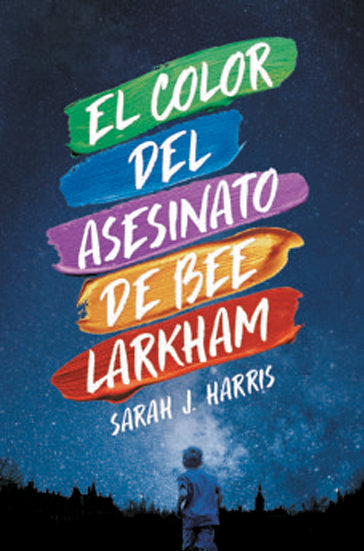 EL COLOR DEL ASESINATO DE BEE LAKHAM. HARRIS, SARAH J.