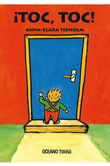 ¡TOC, TOC!. TIDHOLM, ANNA-CLARA
