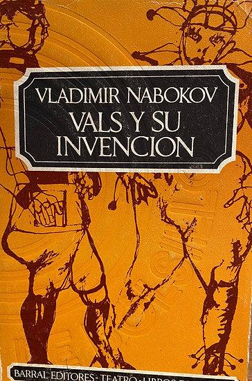 VALS Y SU INVENCIÓN. NABOKOV, VLADIMIR