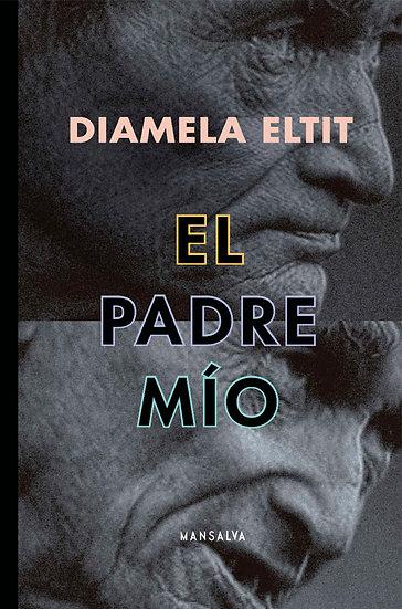 EL PADRE MÍO. ELTIT, DIAMELA