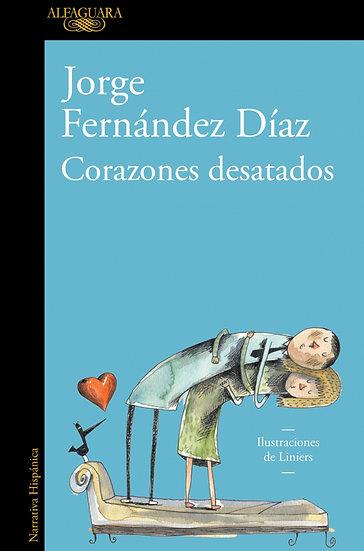 CORAZONES DESATADOS. FERNÁNDEZ DÍAZ, JORGE