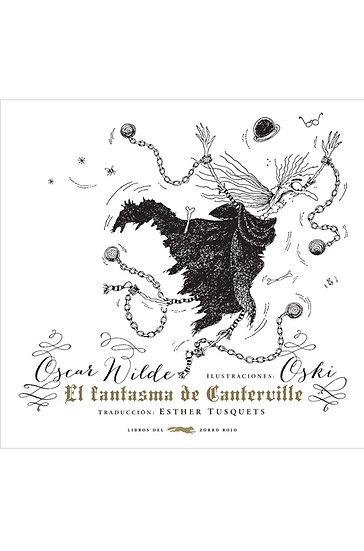 EL FANTASMA DE CANTERVILLE. WILDE, OSCAR - OSKI
