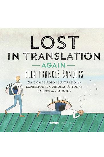LOST IN TRANSLATION AGAIN. SANDERS, ELLA FRANCES