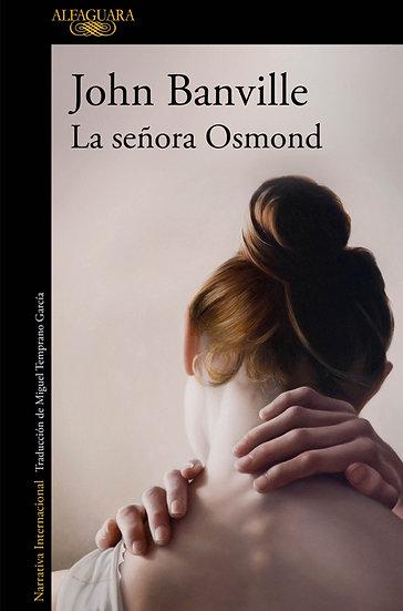 LA SEÑORA OSMOND. BANVILLE, JOHN