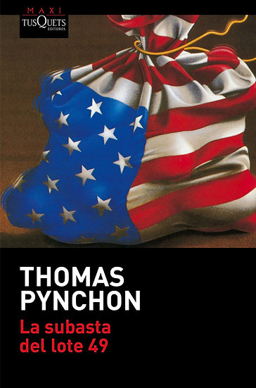 LA SUBASTA DEL LOTE 49. PYNCHON, THOMAS