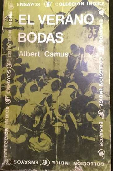 EL VERANO / BODAS. CAMUS, ALBERT