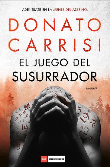 EL JUEGO DEL SUSURRADOR. CARRISI, DONATO