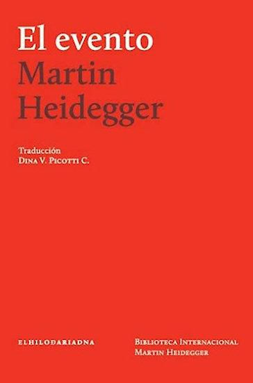 EL EVENTO. HEIDEGGER, MARTIN