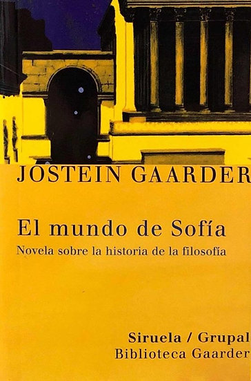 EL MUNDO DE SOFÍA. GAARDER, JOSTEIN