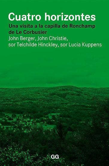 CUATRO HORIZONTES. BERGER, J. - CHRISTIE, J. - TELCHILDE HINCKLEY, S.