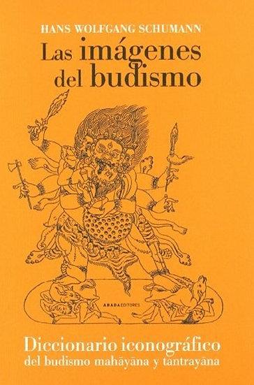 LAS IMÁGENES DEL BUDISMO. SCHUMANN, HANS WOLFGANG