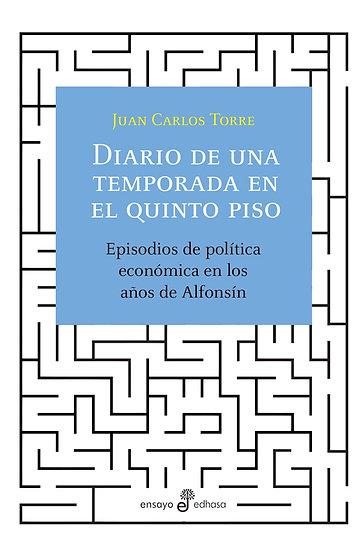DIARIO DE UNA TEMPORADA EN EL QUINTO PISO. TORRE, JUAN CARLOS
