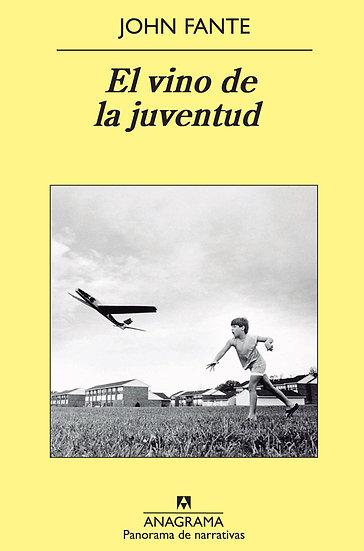 EL VINO DE LA JUVENTUD. FANTE, JOHN