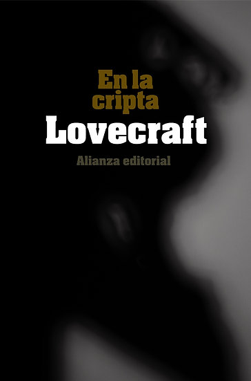 EN LA CRIPTA. LOVECRAFT, H.P.