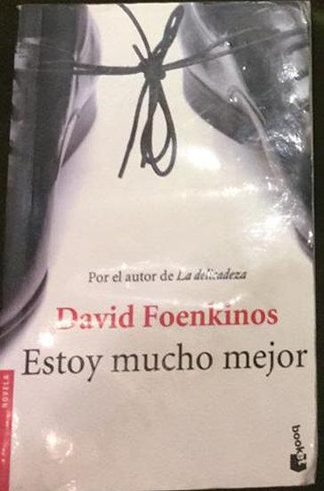 ESTOY MUCHO MEJOR. FOENKINOS, DAVID