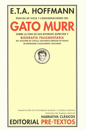 PUNTOS DE VISTA Y CONSIDERACIONES DEL GATO MURR. HOFFMANN, E.T.A.