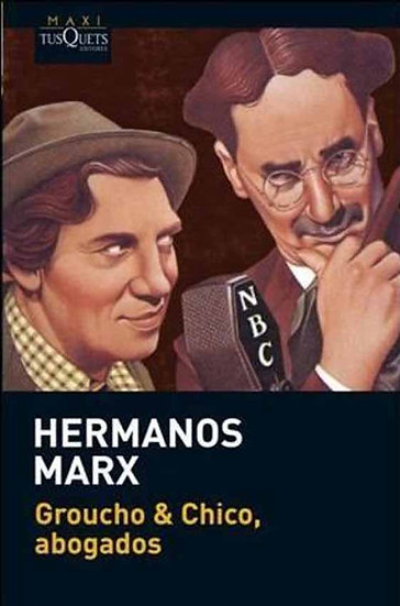 GROUCHO & CHICO, ABOGADOS. MARX, GROUCHO