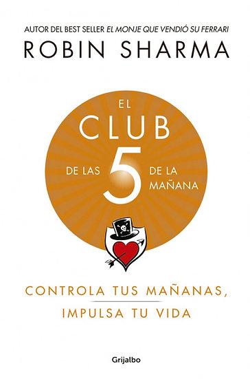 EL CLUB DE LAS 5 DE LA MAÑANA. SHARMA, ROBIN