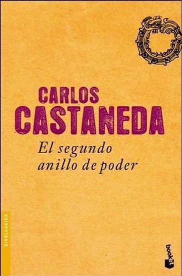 EL SEGUNDO ANILLO DE PODER. CASTANEDA, CARLOS