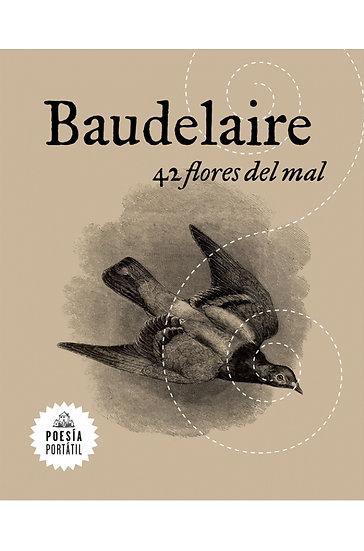 42 FLORES DEL MAL. BAUDELAIRE, CHARLES