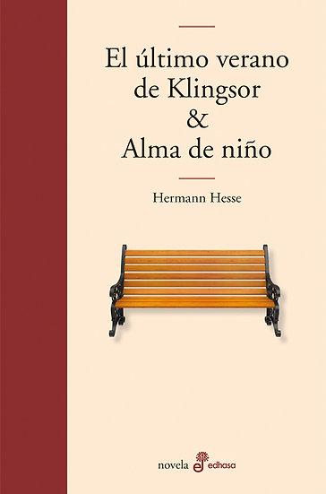 EL ÚLTIMO VERANO DE KLINGSOR & ALMA DE NIÑO. HESSE, HERMANN