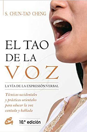 EL TAO DE LA VOZ. CHENG, CHUN-TAO