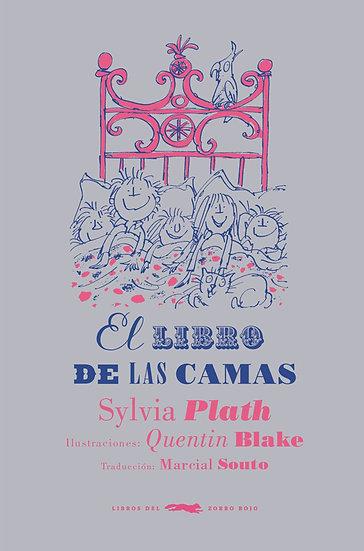 EL LIBRO DE LAS CAMAS. PLATH, SYLVIA - BLAKE, QUENTIN