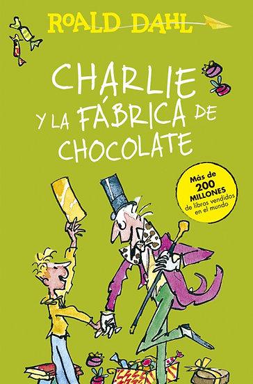 CHARLIE Y LA FÁBRICA DE CHOCOLATE. DAHL, ROALD
