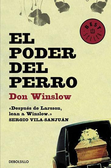EL PODER DEL PERRO. WINSLOW, DON