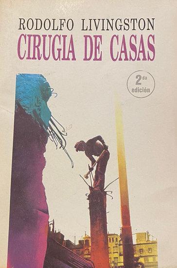 CIRUGÍA DE CASAS. LIVINGSTON, RODOLFO