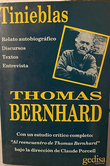 TINIEBLAS. BERNHARD, THOMAS