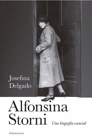 ALFONSINA STORNI: UNA BIOGRAFÍA ESENCIAL. DELGADO, JOSEFINA